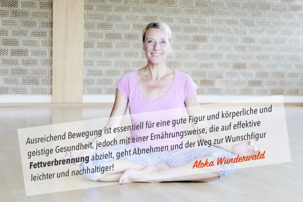 Yoga Übung zum Abnehmen: Aloka Wunderwald Zitat